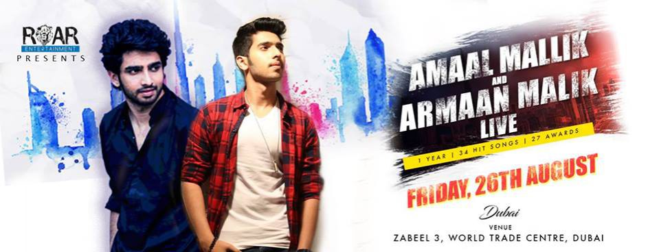 Amaal & Armaan LIVE in Dubai - Coming Soon in UAE, comingsoon.ae