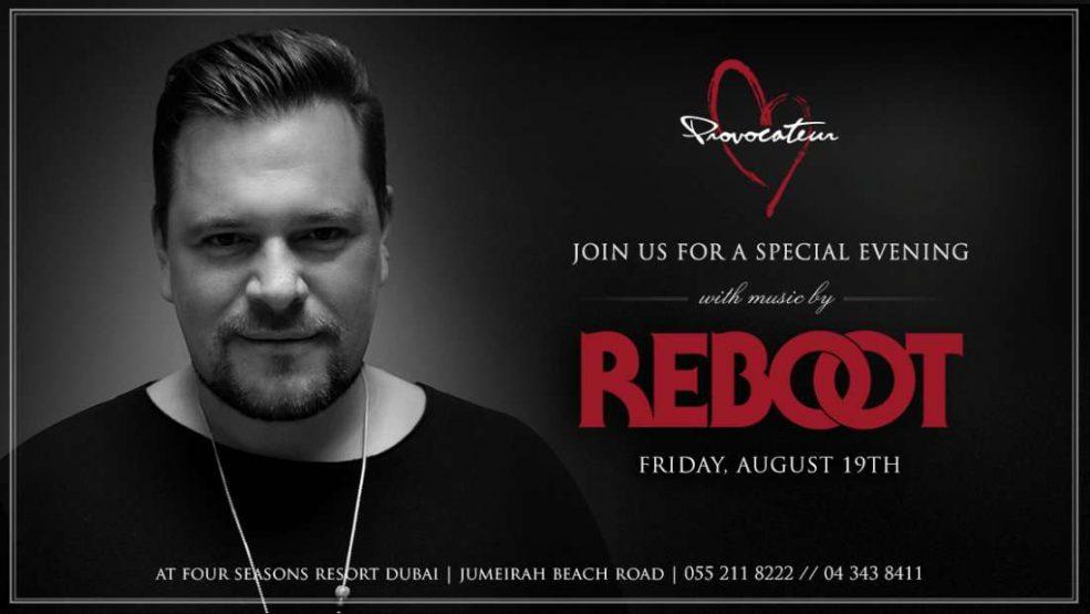 Reboot party in Dubai - Coming Soon in UAE, comingsoon.ae