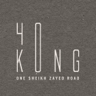 40 Kong, Dubai - Coming Soon in UAE