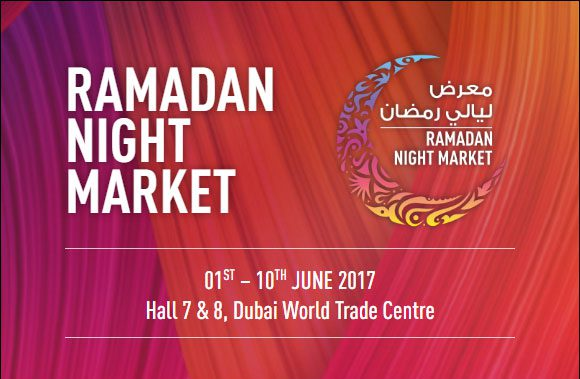 Ramadan Night Market 2017 - Coming Soon in UAE, comingsoon.ae