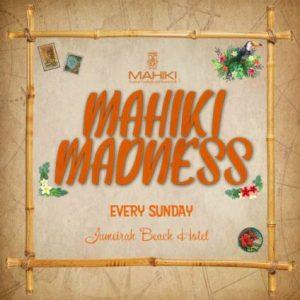 Mahiki Madness