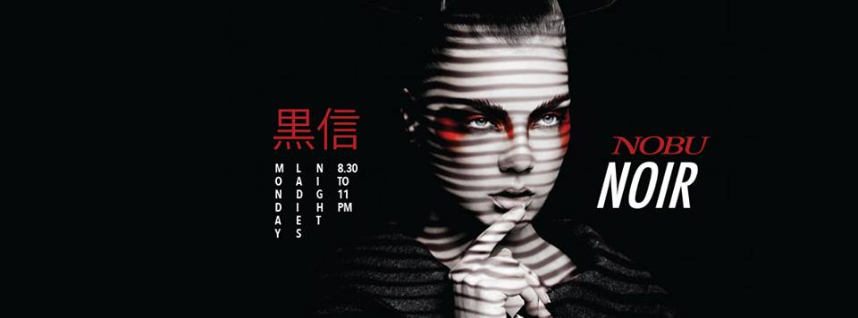 Nobu Noir Ladies Night