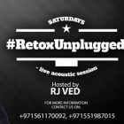 RETOX UNPLUGGED at Retox, Dubai