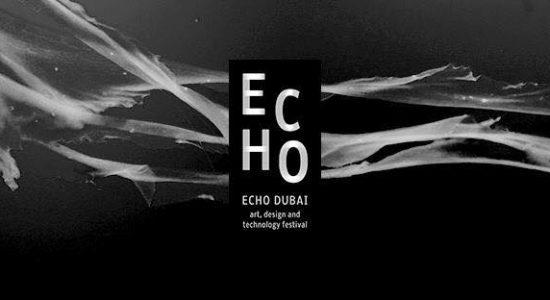 ECHO Dubai 2017 - comingsoon.ae