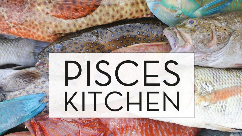 Pisces Kitchen