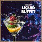 LIQUID BUFFET at Bubbles Bar, Dubai