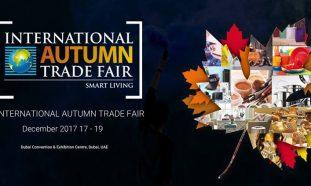 International Autumn Trade Fair 2017 - Coming Soon in UAE, comingsoon.ae