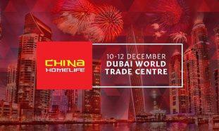 China Homelife Dubai 2017 - Coming Soon in UAE, comingsoon.ae