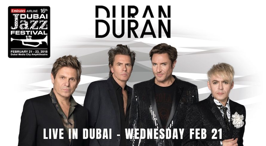 Duran Duran to headline Dubai Jazz Festival 2018 - Coming Soon in UAE, comingsoon.ae