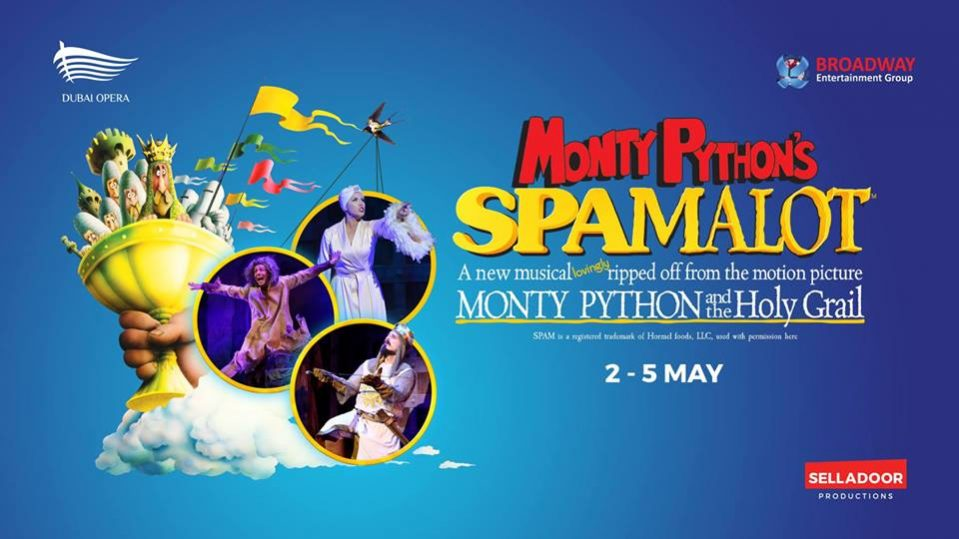 Spamalot at the Dubai Opera - Coming Soon in UAE, comingsoon.ae