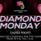 DIAMOND MONDAY at Chameleon Club, Dubai