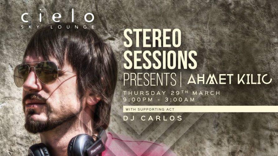 Cielo Presents DJ Ahmet Kilic - Coming Soon in UAE, comingsoon.ae