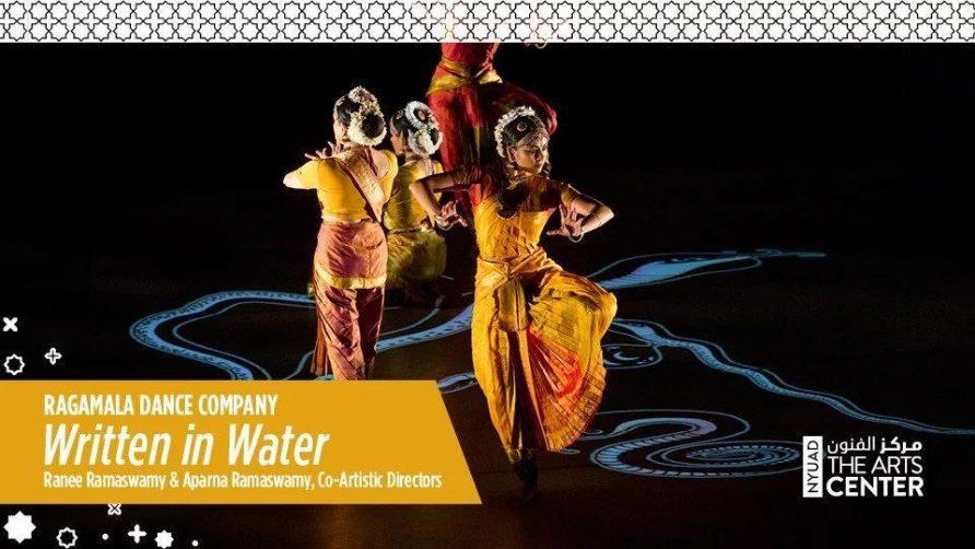 Ragamala Dance Company – Written in Water - Coming Soon in UAE, comingsoon.ae
