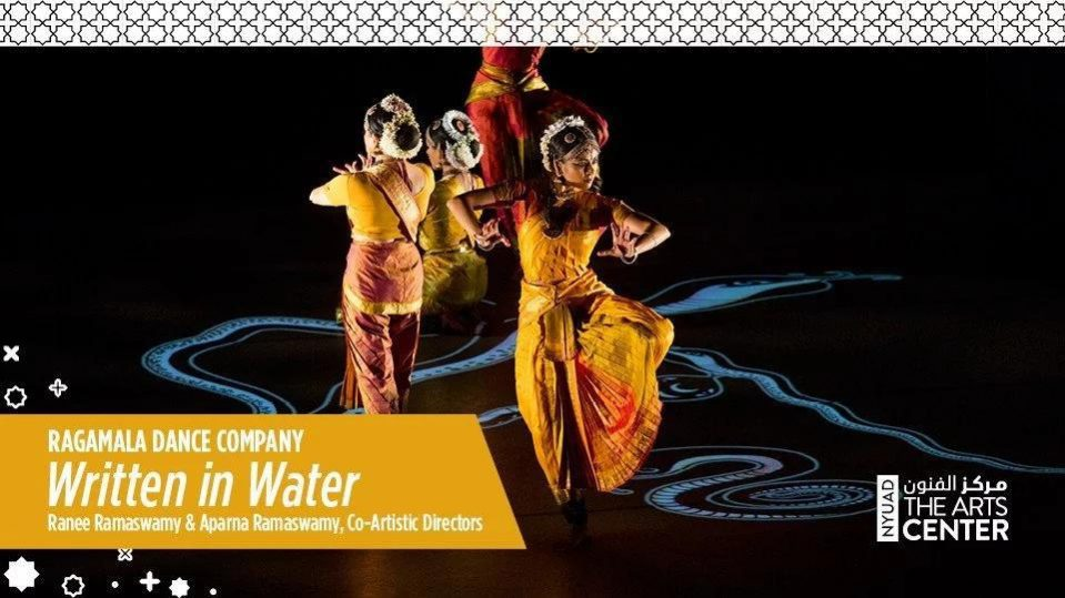 Ragamala Dance Company – Written in Water - Coming Soon in UAE, comingsoon.ae