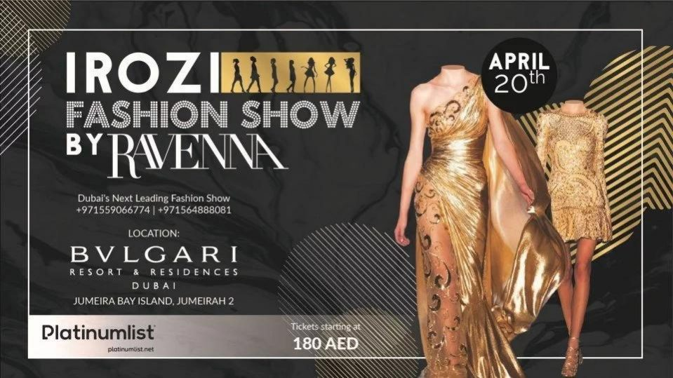 Irozi Fashion Show by Ravenna - Coming Soon in UAE, comingsoon.ae