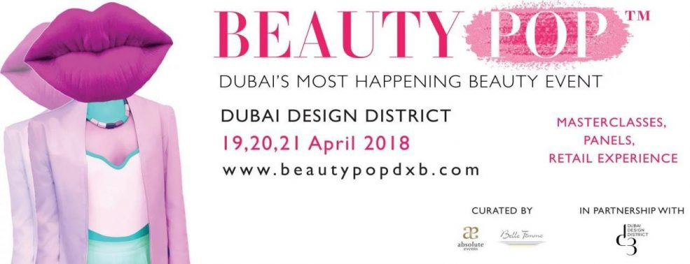 Beauty Pop DXB 2018 - Coming Soon in UAE, comingsoon.ae