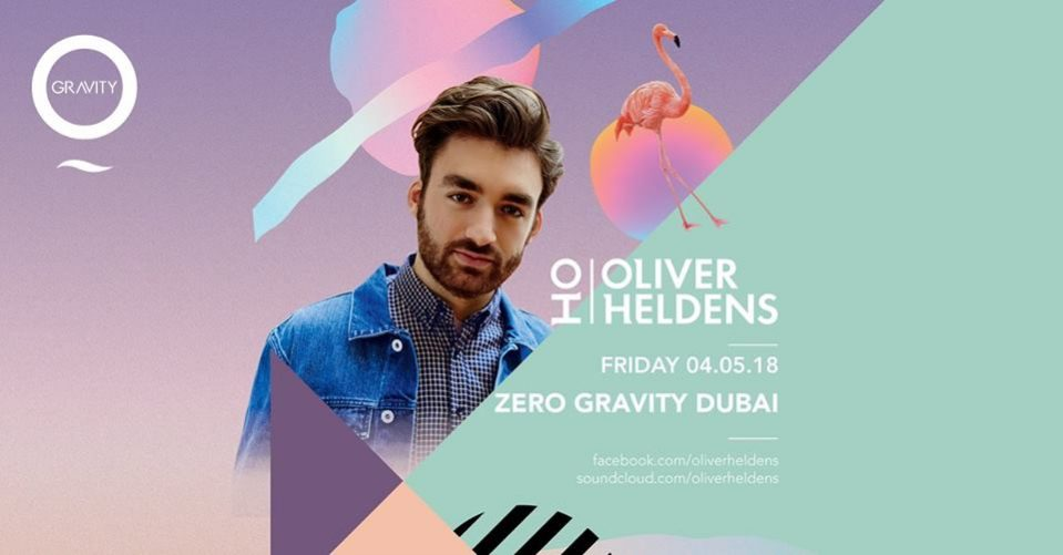 Oliver Heldens at Zero Gravity - Coming Soon in UAE, comingsoon.ae
