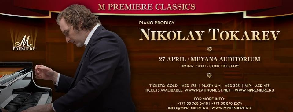 Nikolay Tokarev Live in Dubai - Coming Soon in UAE, comingsoon.ae