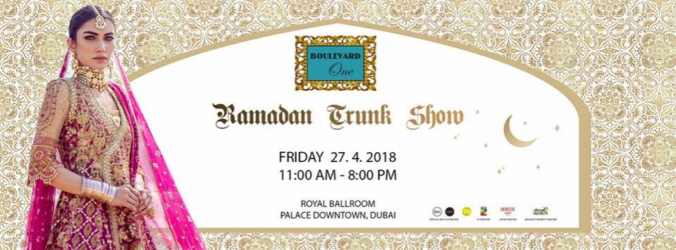 Ramadan Trunk Show 2018 - Coming Soon in UAE, comingsoon.ae