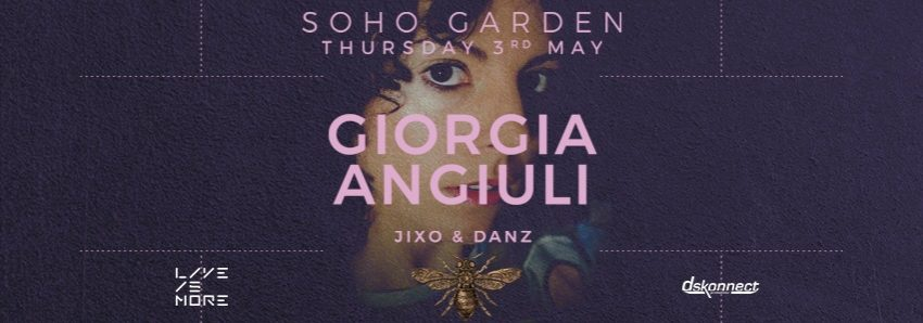 Giorgia Angiuli LIVE at Soho Garden - Coming Soon in UAE, comingsoon.ae