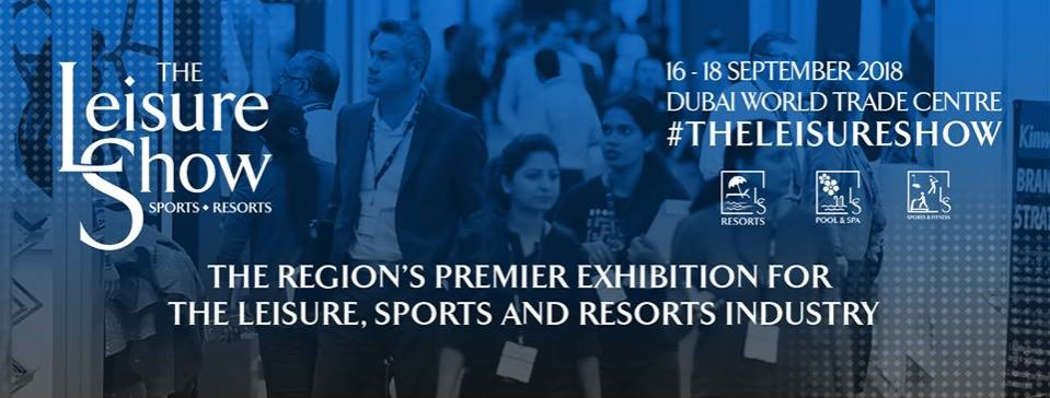 The Leisure Show 2018 - Coming Soon in UAE, comingsoon.ae