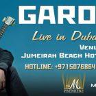 GAROU Live in Dubai by M Premiere