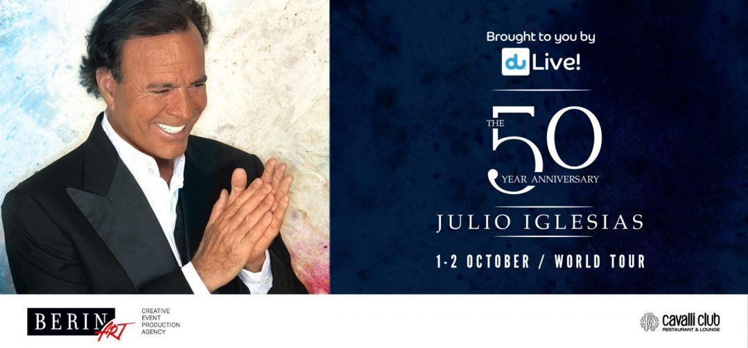 Julio Iglesias – 50th Anniversary Tour - Coming Soon in UAE, comingsoon.ae