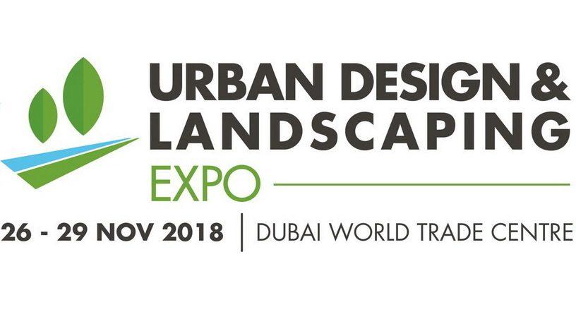 Urban Design & Landscaping Expo 2018 - Coming Soon in UAE, comingsoon.ae