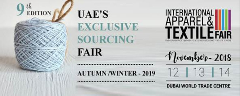 International Apparel & Textile Fair 2018 - Coming Soon in UAE, comingsoon.ae
