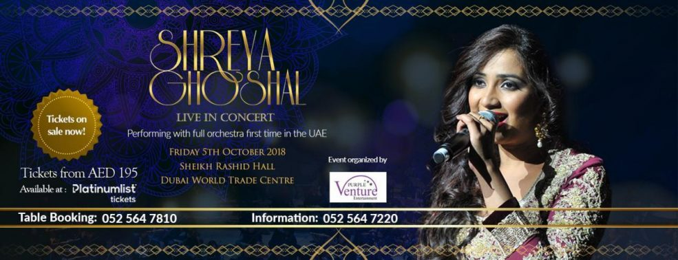Shreya Ghoshal Live in Dubai - Coming Soon in UAE, comingsoon.ae