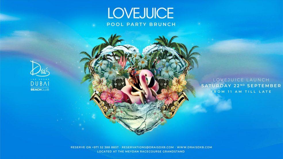 LoveJuice Party Brunch is back! - Coming Soon in UAE, comingsoon.ae