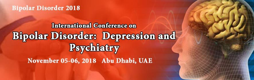International Conference on Bipolar Disorder: Depression and Psychiatry - Coming Soon in UAE, comingsoon.ae