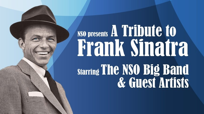 Tribute to Frank Sinatra from NSO Symphony Orchestra - Coming Soon in UAE, comingsoon.ae