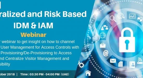 Webinar on Centralized and Risk based IDM and IAM - comingsoon.ae