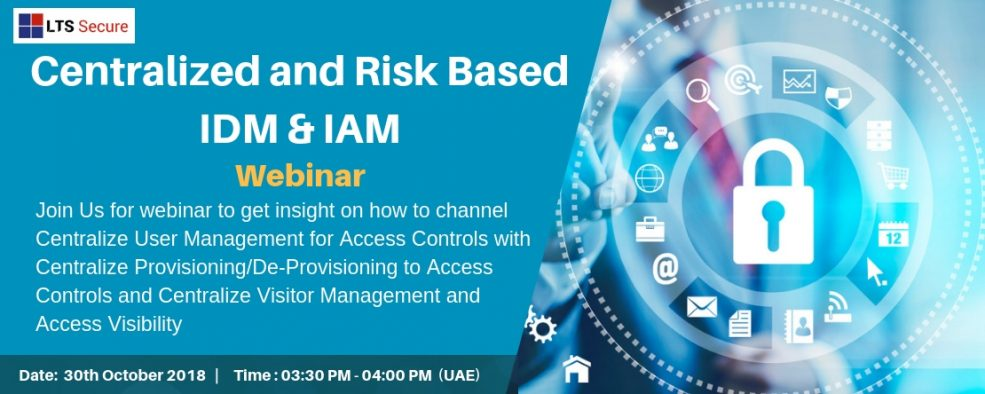 Webinar on Centralized and Risk based IDM and IAM - Coming Soon in UAE, comingsoon.ae