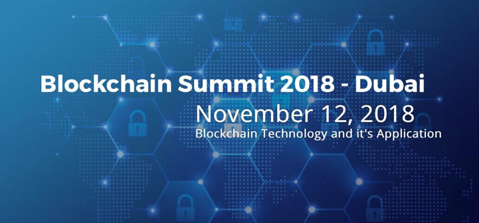 Blockchain Summit 2018 - Coming Soon in UAE, comingsoon.ae