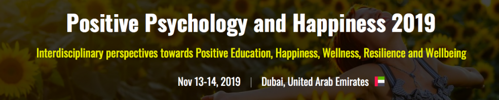 Positive Psychology, Happiness, Mindfulness and Wellness Summit 2019 - Coming Soon in UAE, comingsoon.ae