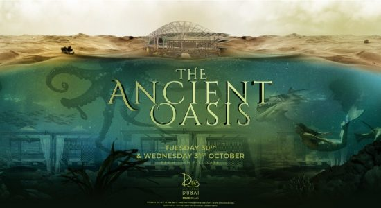 Drai's DXB presents: The Ancient Oasis - comingsoon.ae