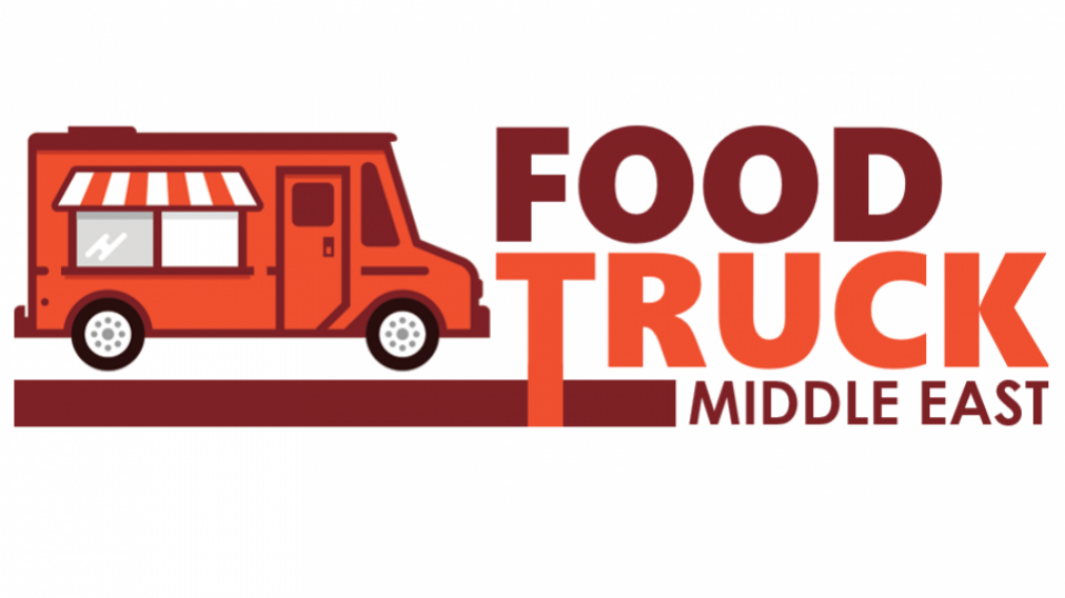 Food Truck Middle East 2019 - Coming Soon in UAE, comingsoon.ae