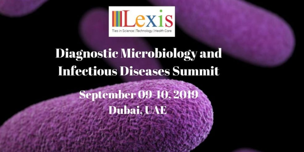 Diagnostic Microbiology and Infectious Diseases Summit 2019 - Coming Soon in UAE, comingsoon.ae
