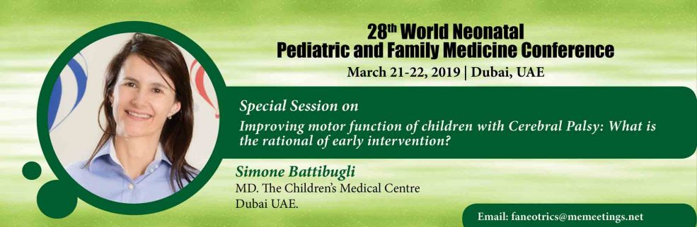 28th World Neonatal, Pediatrics and Family Medicine Conference 2019 - Coming Soon in UAE, comingsoon.ae