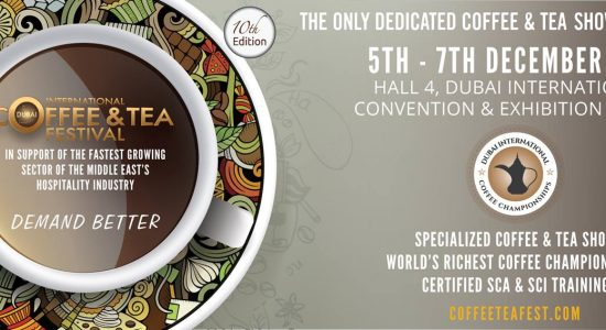 Dubai International Coffee & Tea Festival 2018 - comingsoon.ae