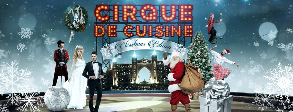 Cirque De Cuisine – Winter Wonderland Edition - Coming Soon in UAE, comingsoon.ae