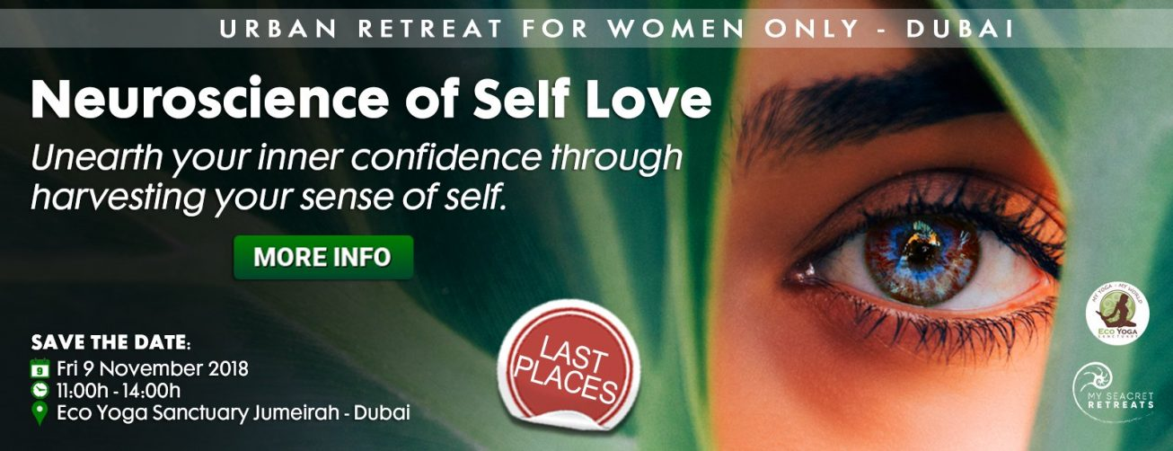 Neuroscience of Self Love – Urban Retreat for women only - Coming Soon in UAE, comingsoon.ae