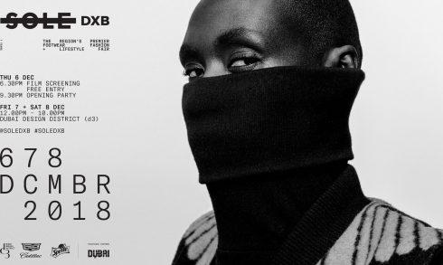 Sole DXB 2018 - Coming Soon in UAE, comingsoon.ae