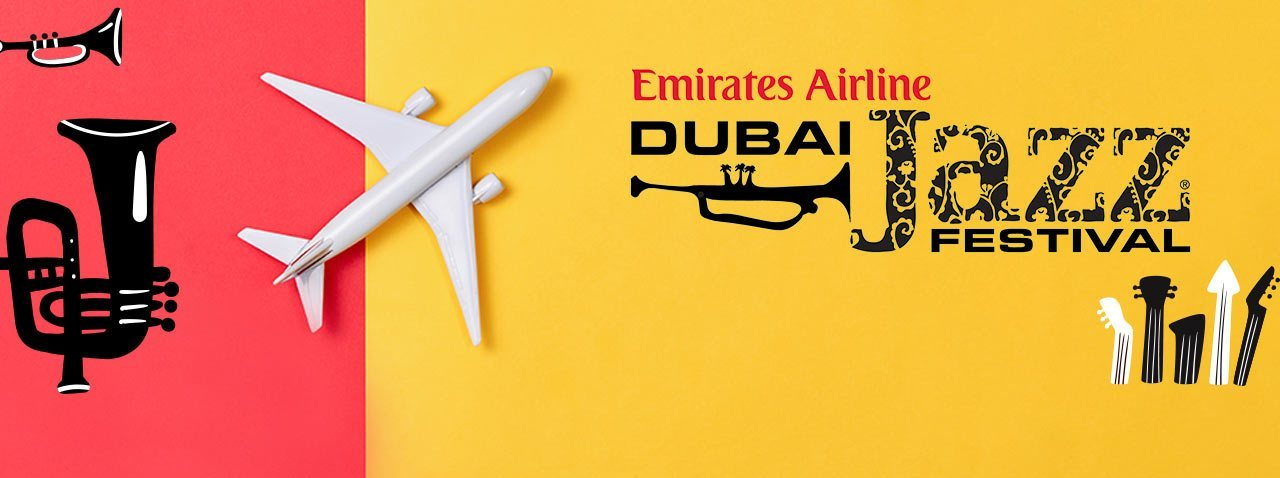 Emirates Airline Dubai Jazz Festival 2019 - Coming Soon in UAE