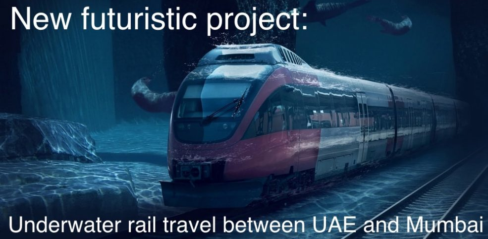 Underwater railway will connect the UAE and India - Coming Soon in UAE, comingsoon.ae