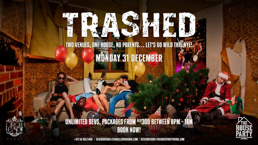 Trashed NYE Party at Cirque Le Soir - Coming Soon in UAE, comingsoon.ae