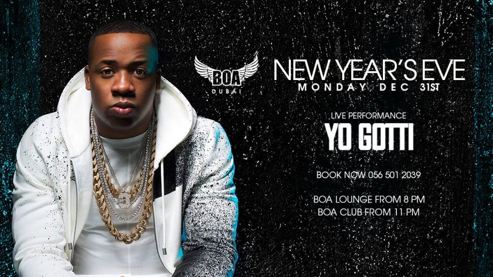 BOA: New Year's Eve 2019 ft. Yo Gotti - Coming Soon in UAE, comingsoon.ae