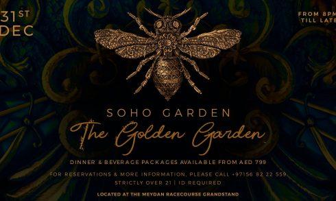 The Golden Garden (NYE) at Soho Garden - Coming Soon in UAE, comingsoon.ae